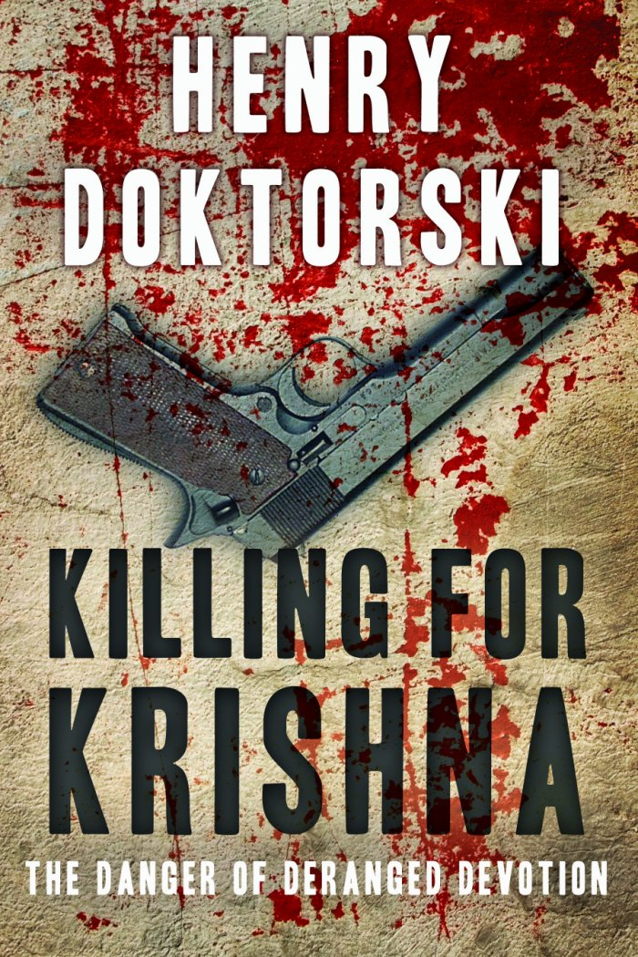 Killing for Krishna: The Danger of Deranged Devotion